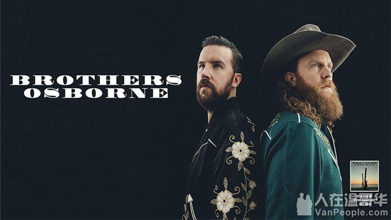 10月18日 音乐Brothers Osborne